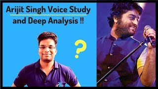Voice Study and Analysis : ARIJIT SINGH | Techniques Used By Arijit singh | By Paarth Singh