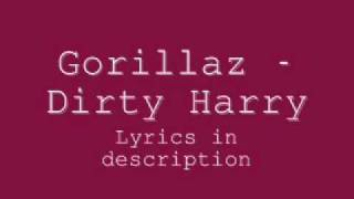 Gorillaz - Dirty Harry Lyrics