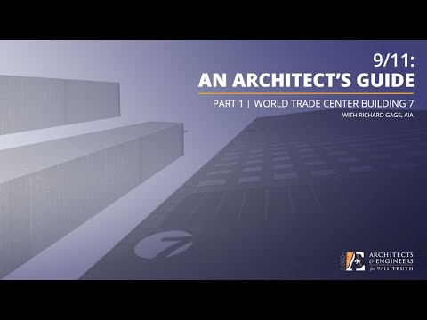 9/11: An Architect's Guide | Part 1: World Trade Center 7 (7/2/20 Webinar - R Gage)