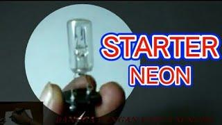 STARTER NEON # LAMPU KERDIP