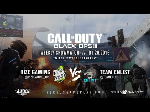 RIZE Gaming vs Team Enlist - Black Ops III Showmatch