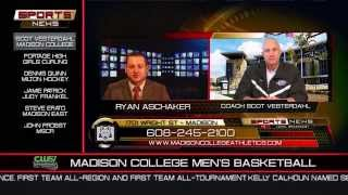 Head Men's Basketball Coach Scot Vesterdahl on the Sports Report