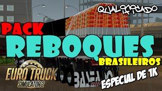 Euro Truck Simulator 2 - PACK DE REBOQUES BRASILEIROS MUITO TOP! - Especial 1K