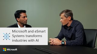 Microsoft and eSmart Systems transforms industries with AI thumbnail