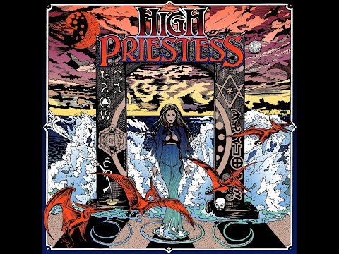 High Priestess (Self-Titled Full Album) | Ripple Music - 2018