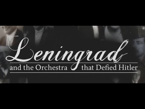 """""""Leningrad And The Orchestra That Defied Hitler"""" HD + English Subs (2016) BBC"""