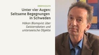 Geisterraketen in Schweden - Interview mit Håkan Blomqvist   ExoMagazin