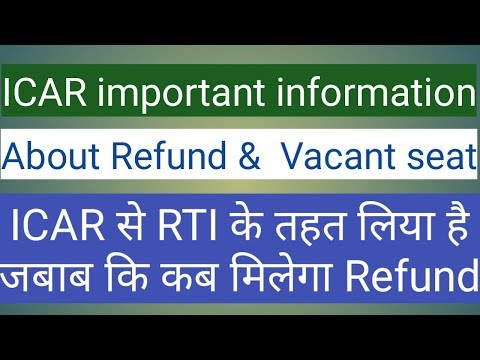 ICAR important information about refund and vacant seat after counselling