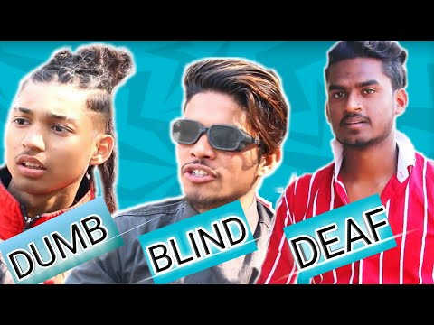 | DUMB BLIND DEAF |VK Ki Vines |