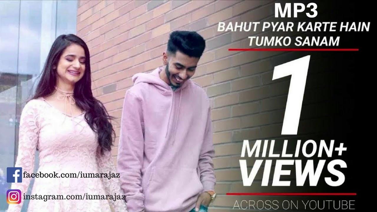 Bahut Pyar Karte Hain Tumko Sanam Full Song Cute Love Story Youtube
