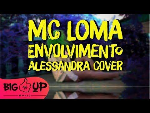 Alessandra - Envolvimiento | MC Loma Cover