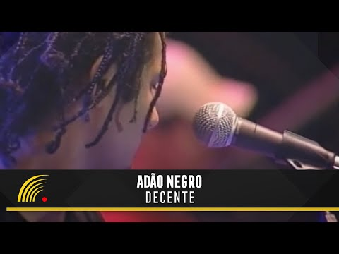 Adão Negro - Decente (República do Reggae Ao Vivo Na Bahia)