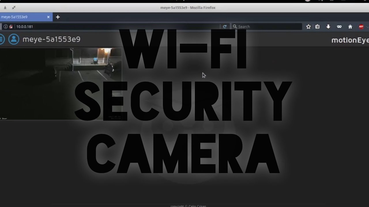 DIY Wireless Security Camera Setup