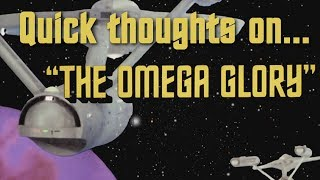 Quick thoughts on... - The Omega Glory