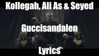 Kollegah - Guccisandalen Lyrics (feat. Ali As & Seyed)