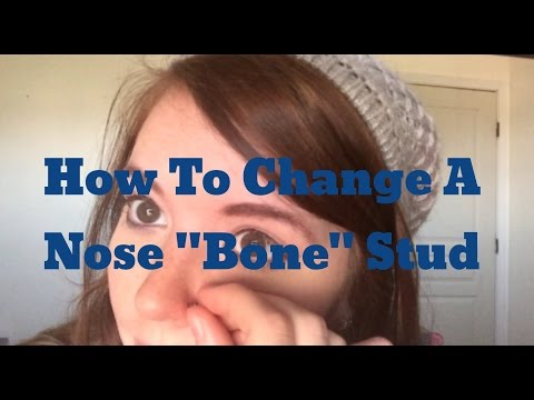 """How To: Change A Nose """"Bone"""" Stud!"""