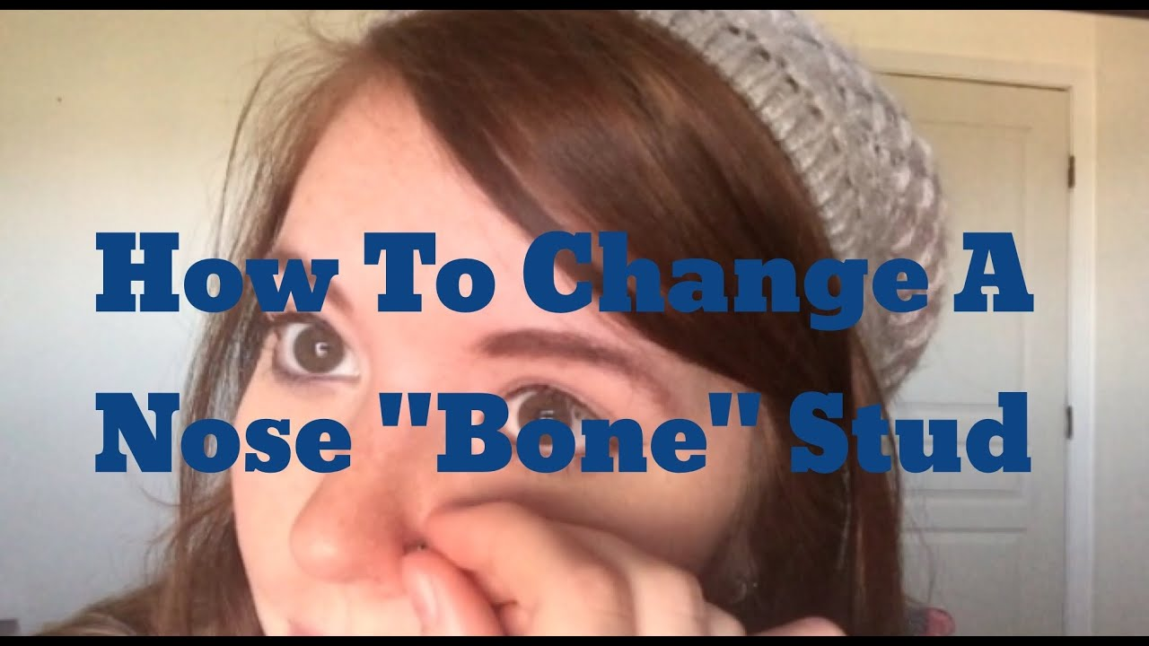 How To Change A Nose Bone Stud Youtube