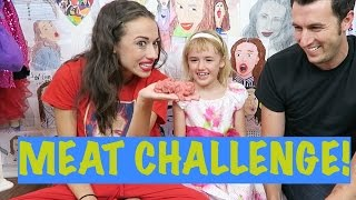 MEAT CHALLENGE!