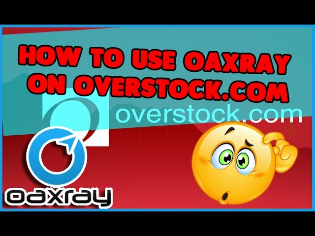 How to Use OAXRAY on Overstock.com for amazon fba sellers doing retail arbitrage