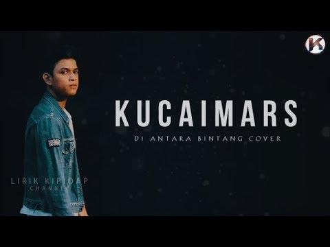 Di Antara Bintang | Kucaimars Cover HD