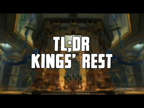 TL;DR - Kings' Rest