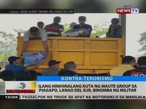 Ilang hinihinalang kuta ng Maute group sa Piagapo, Lanao del Sur, binomba ng militar