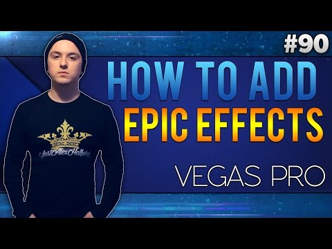 Sony Vegas Pro 13: How To Add Epic Film Effects - Tutorial #90