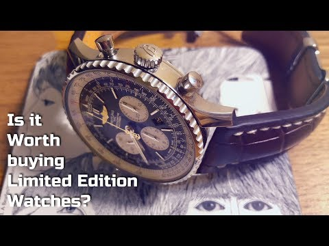 Is it worth buying LIMITED EDITION watches?