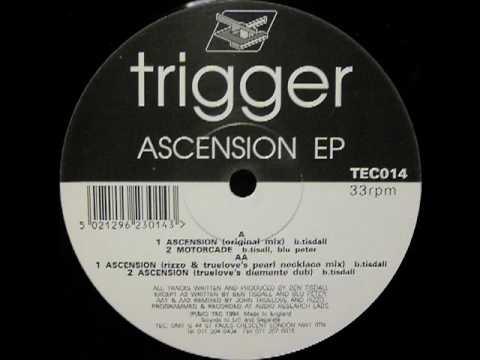 Trigger - Ascension (Original Mix)
