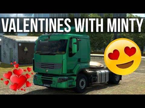Euro Truck Simulator 2 - Valentines With Minty And Chat