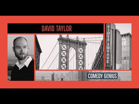 Comedy Genius David Taylor on Being A Horrible Person