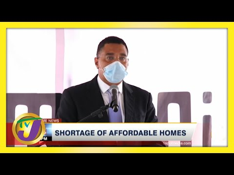 Shortage of Affordable Homes in Jamaica   TVJ News - June 5 2021