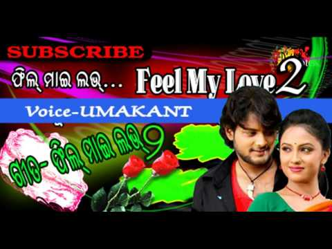 Feel My Love2  NEW SAMBALPURI SONG  SAMBALPURI MUSIC  UMA   Wapsow Com
