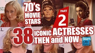 70's Movie Stars : 38 Iconic Actresses Nowadays | Hollywood Moviestars Then And Now