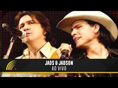 Jads & Jadson Ao Vivo - Show completo