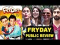 Fryday Comedy Movie Public REVIEW - Govinda, Varun Sharma - FIRST Show Review