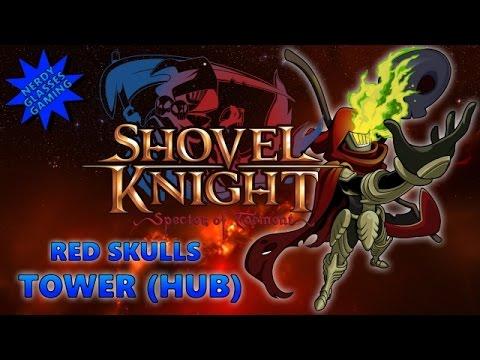 Shovel Knight: Specter of Torment - Tower Hub - All Red Skulls (Also DARKSLIDE & SPIRIT OF GIVING)