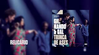 Baixar Multishow Ao Vivo Gil, Nando & Gal: Trinca de Ases | Relicário
