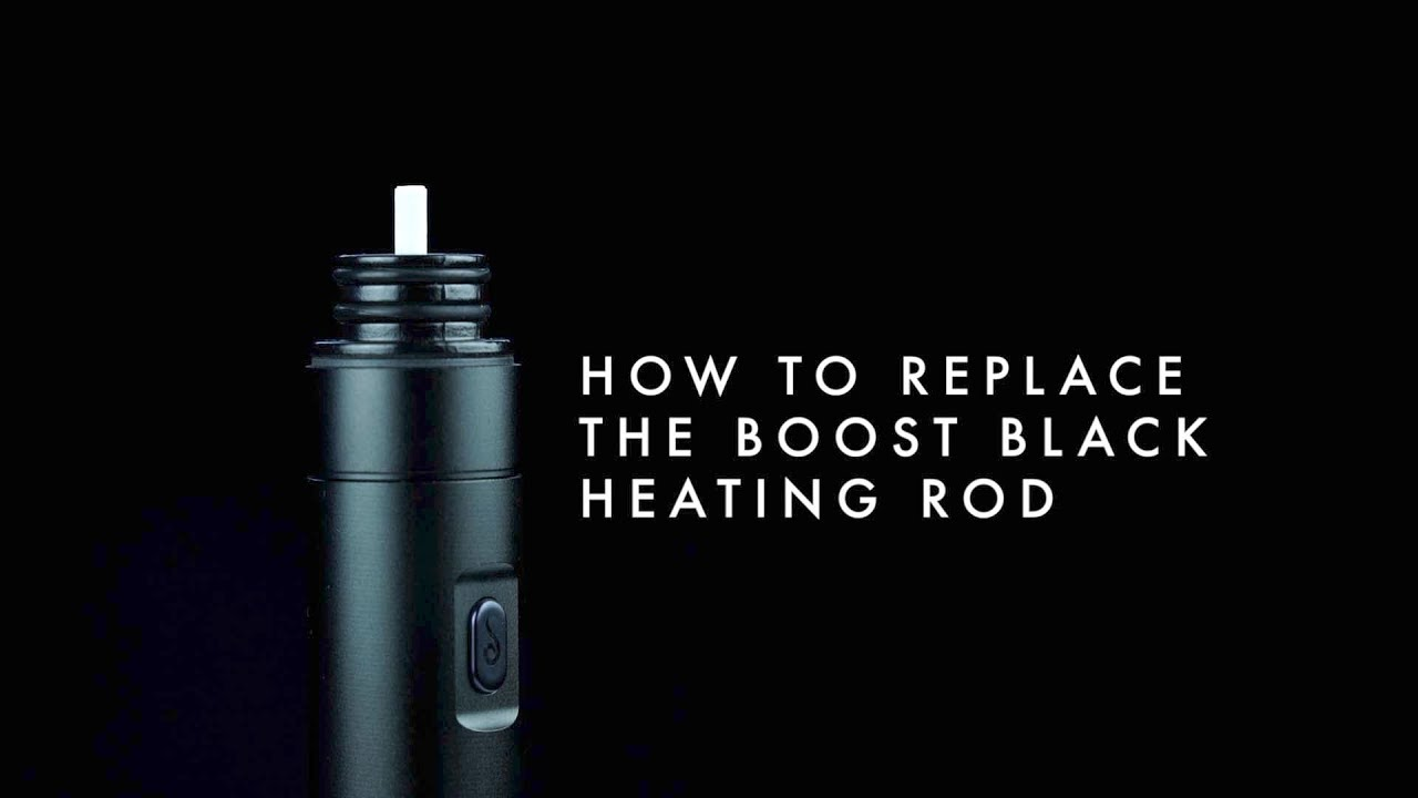 Boost Black - User Guide - How to Replace the Heating Rod on the Boost  Black Edition