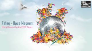 Fafaq - Opus Magnum (Sunrise Festival 2012 Theme) [High Contrast Recordings]