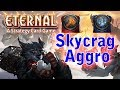SKYCRAG AGGRO | Eternal Card Game