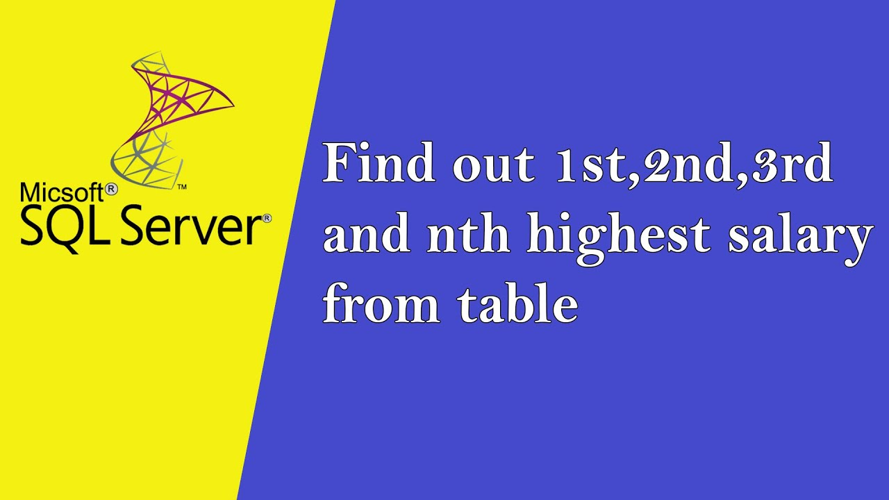 Sql Tutorial 5 Find out highest ,second highest and nth salary from
