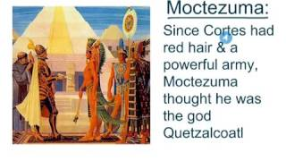 5.3 Video Lesson Hernan Cortes & The Aztecs