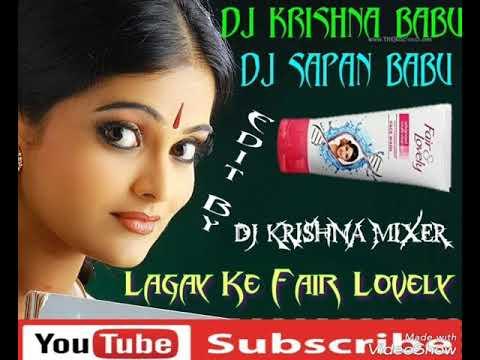 Lagay Ke Fair Lovely {New Nagpuri Mix} Dj Krishna Babu Sapan Babu Dumra
