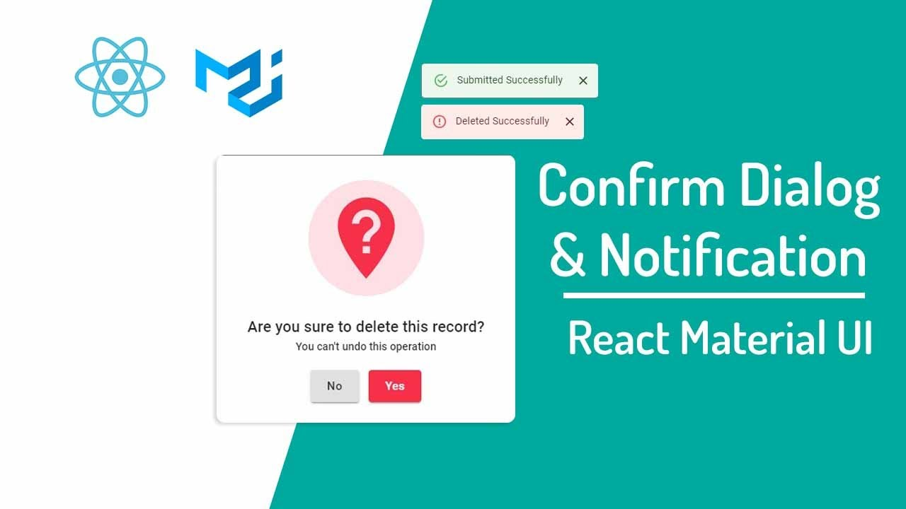 Build Your Own Confirm Dialog & Notification Material UI