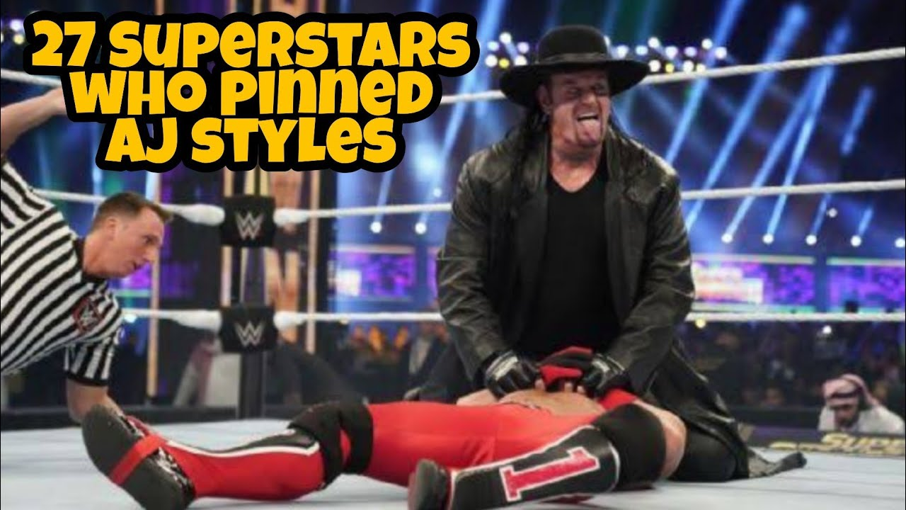 27 Superstars Who Pinned Aj Styles In WWE HD
