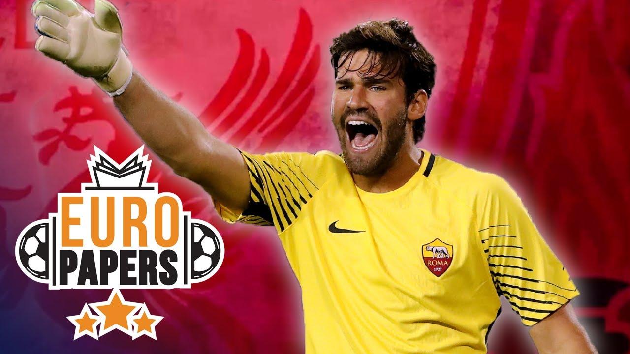 e3ea100bba2 Alisson Chooses Liverpool Transfer Over Real Madrid or PSG... | Euro Papers  | Eurosport