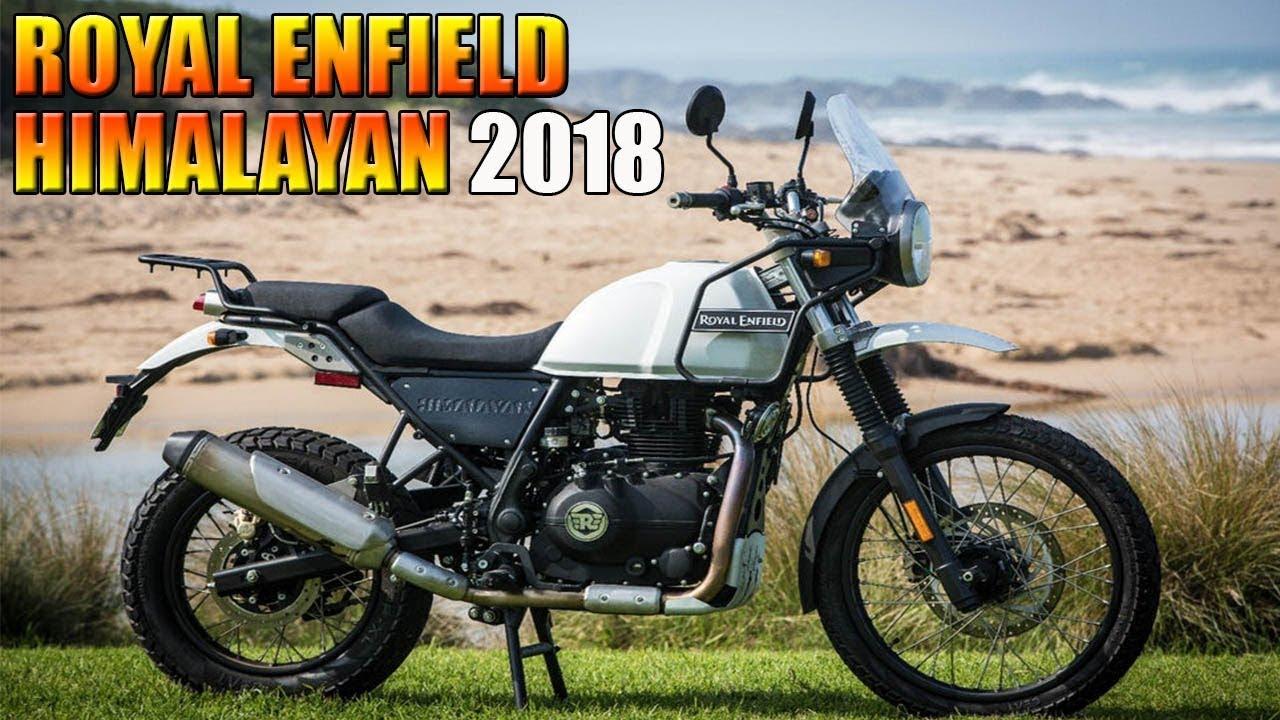 2018 Royal Enfield Himalayan Reviewspecsprice In India English
