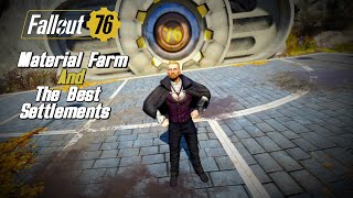 Material Farm and The best Settlement Locations! |fallout 76|