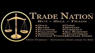 Trade Nation - Buy, Sell, & Trade Gold, Silver, Antiques, and Collectibles
